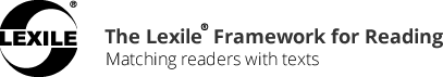 Lexile® Framework for Reading